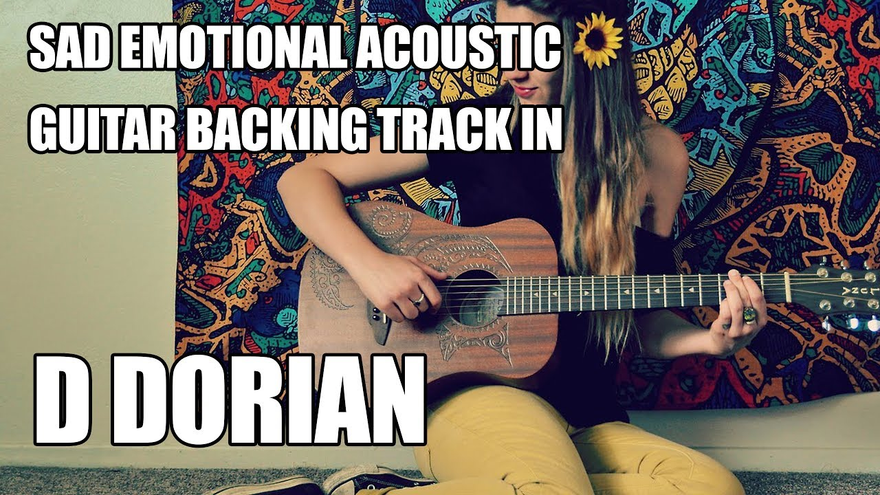 sad emotional acoustic guitar backing track in d dorian youtube. Black Bedroom Furniture Sets. Home Design Ideas