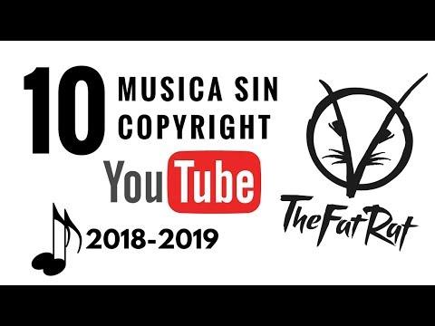 MÚSICA SIN COPYRIGHT PARA VIDEOS DE YOUTUBE 2018 & 2019