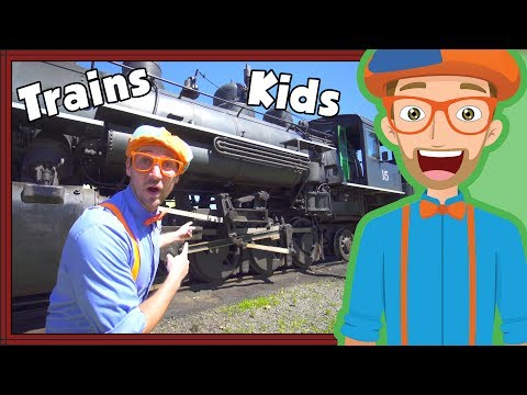 Trains for Children with Blippi  Steam Train Tour