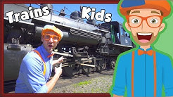 Trains for Children with Blippi   Steam Train Tour