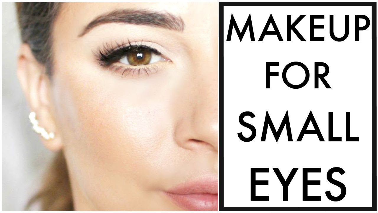 Makeup For Small Eyes Youtube