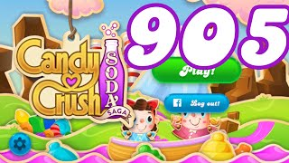 Candy Crush Soda Saga Level 905 No Boosters
