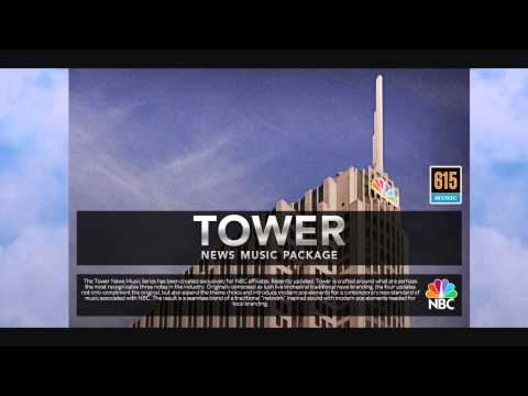 """The Tower"" V.4 - NBC News Theme Music Package - 615 Music"
