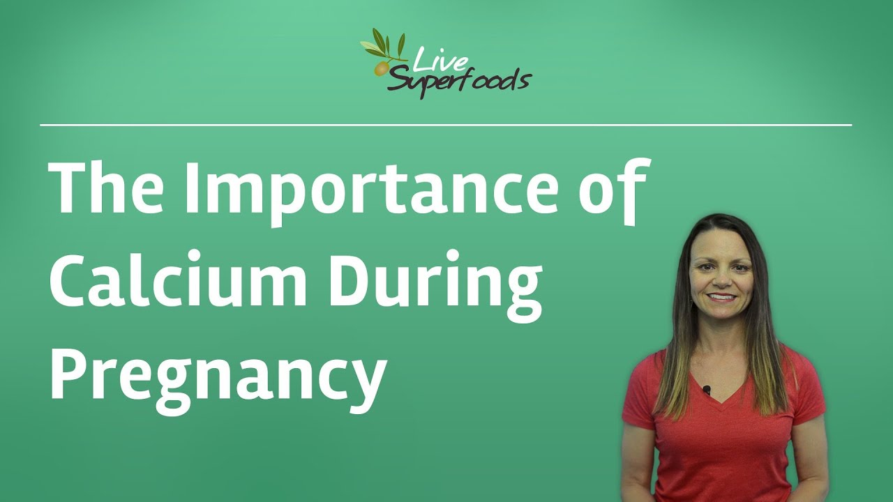 The Importance of Calcium During Pregnancy