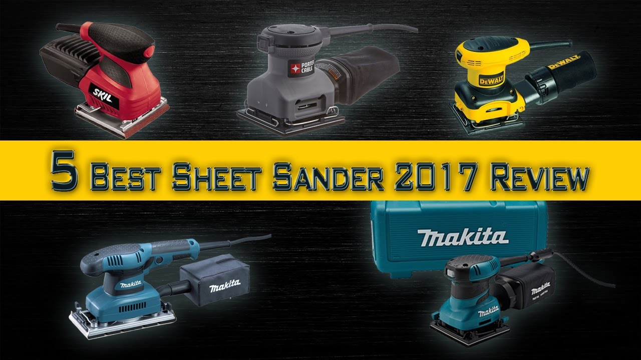 5 Best Sheet Sander 2018 Review Palm For Furniture In Budget