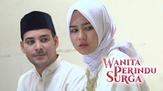 Balasan Untuk Ayah Zalim - Wanita perindu Surga Episode 15