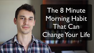 What Successful People Do In the First 8 Minutes of Their Morning