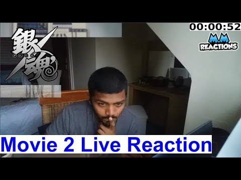 The Final Chapter be Forever Yorozuya  - Gintama Movie 2 Live Reaction