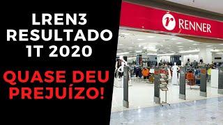 AÇÕes Lojas Renner  Lren3  Resultado 1 Trimestre 2020!