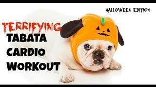 Tabata, Tabada, #Halloween Special: Terrifying Tabata Cardio Interval Workout!
