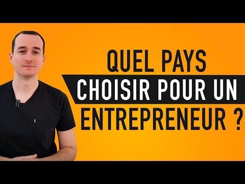 Quel Pays Choisir Pour Un Entrepreneur ? 🌎