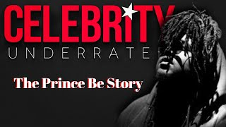 Celebrity Underrated - The Prince Be Story (PM Dawn)