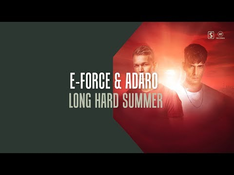 E-Force & Adaro - Long Hard Summer