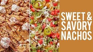 How to Make Nachos  Sweet & Savory