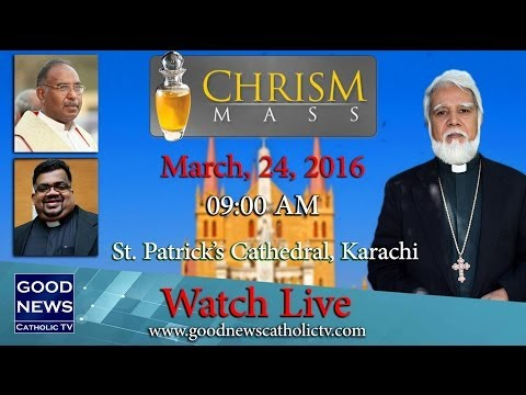 Chrism Mass at St. Patrick's Cathedral, Karachi