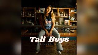 Alexandra Kay - Tall Boys (Official Audio)