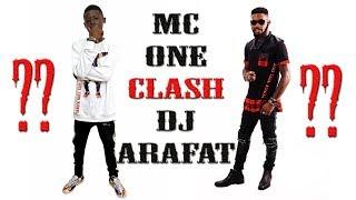 MC ONE ~CLASH~ DJ ARAFAT...!???