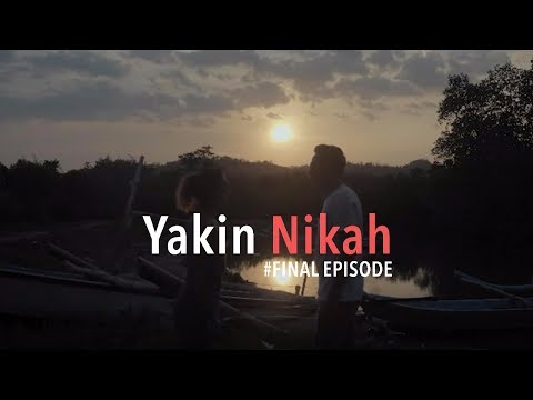 YAKIN NIKAH - JBL Indonesia Web Series #FinalEpisode