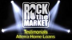 Rock The Market Testimonials  Alterra Home Loans