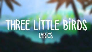 Maroon 5 - Three Little Birds (Lyrics)