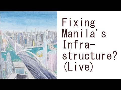 Fixing Manila's Infrastructure Problem (First World Manila Podcast #2)