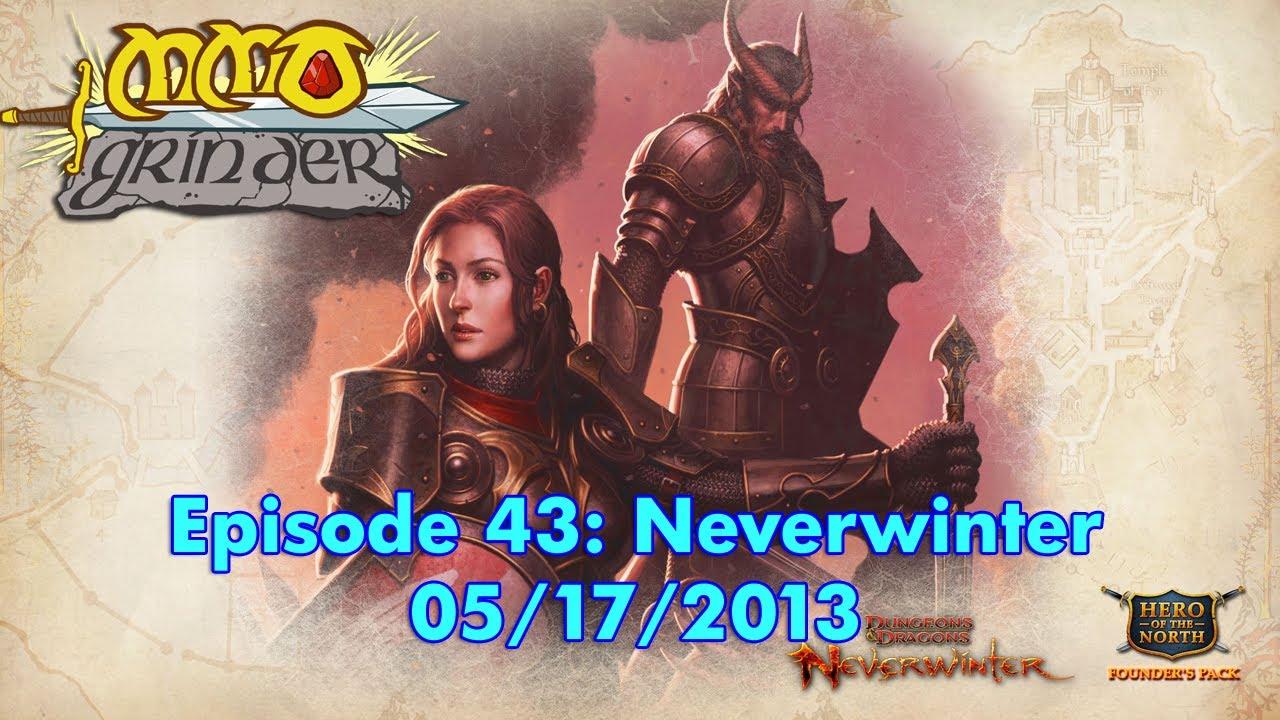MMO Grinder: Neverwinter (Episode 43)