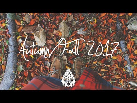 Indie/Indie-Folk Compilation - Autumn/Fall 2017 (1½-Hour Playlist)