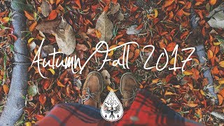 Baixar Indie/Indie-Folk Compilation - Autumn/Fall 2017 (1½-Hour Playlist)