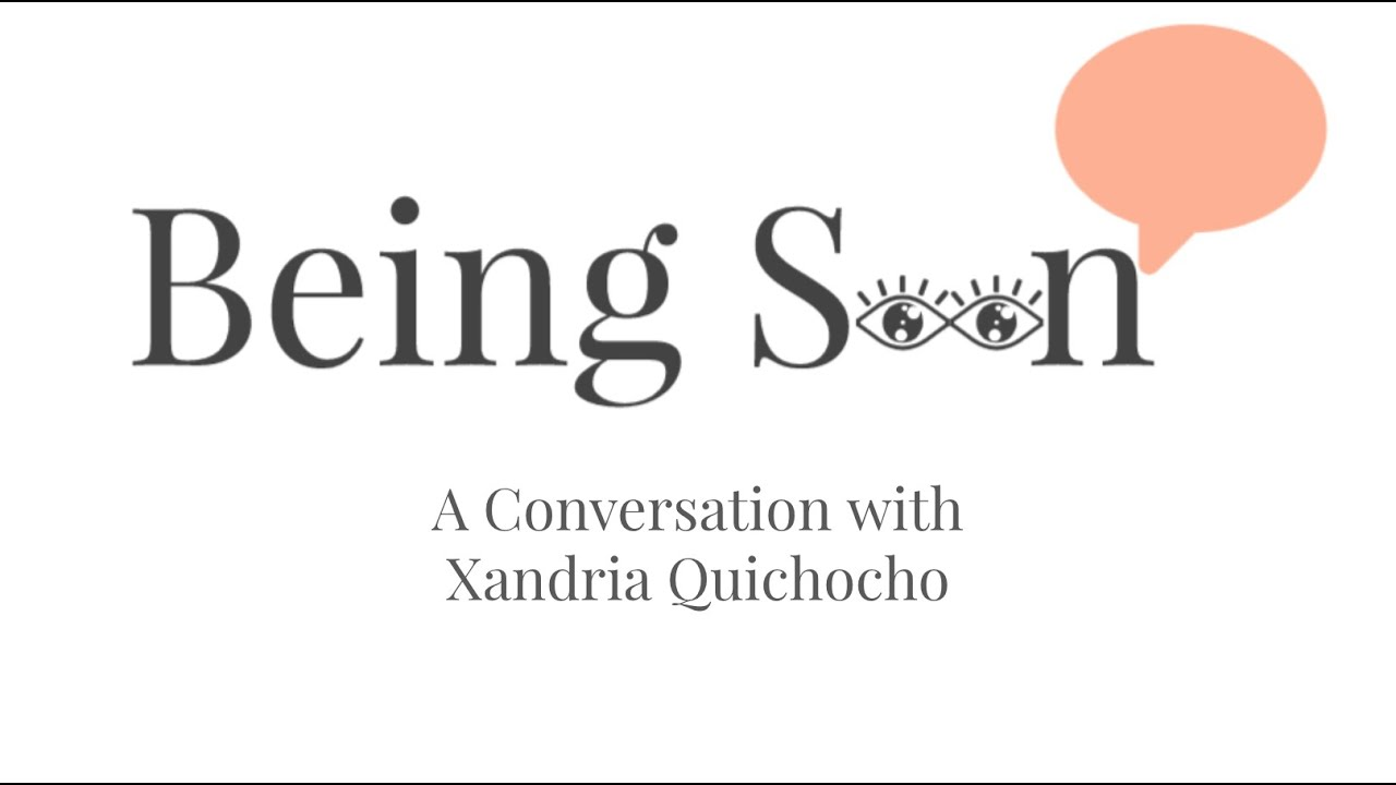 Being Seen: A Conversation with Xandria Quichocho