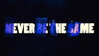Never Be The Same - Camila Cabello Ft Kane Brown Video