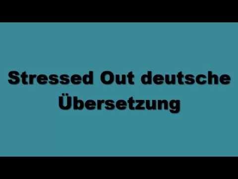 twenty one pilots: Stressed Out Deutsche Übersetzung
