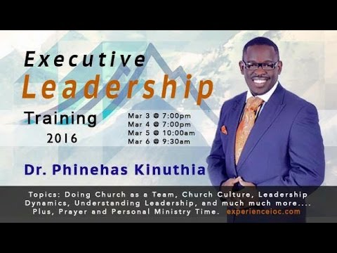 Live Day 2 Executive Leadership Training 3 4 16 Dr Phinehas