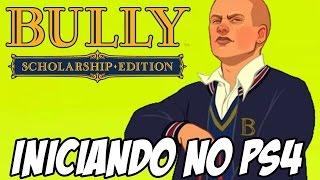Bully PS4 - O INÍCIO