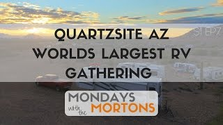 Visiting The largest RV gathering in the world, Quartzsite AZ - Mondays with the Mortons 1-16-17