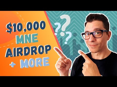 mne-airdrop-worth-$10,000-5-more-airdrops-to-look-out-for