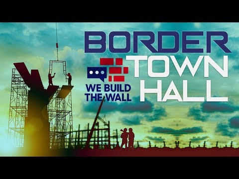 Border Town Hall - We Build The Wall