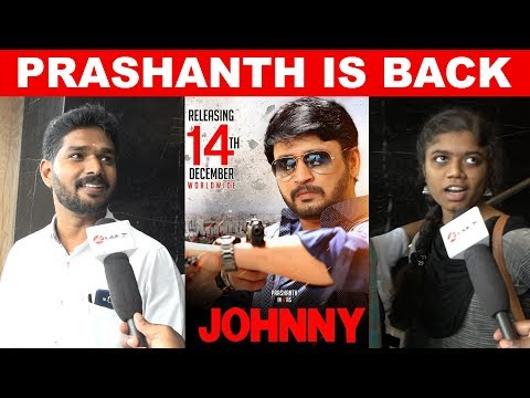 JOHNNY Movie Public Review | Prashanth | Sanchita Shetty | kollywood | Chennai | kalakkal cinema