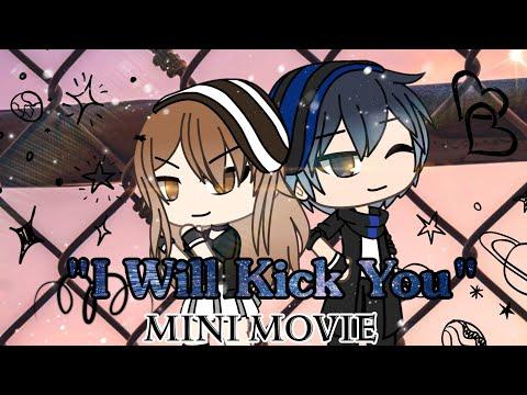 I Will Kick You Gacha Life Mini Movie Pakvim Net Hd Vdieos Portal