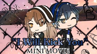 """I Will Kick You"" | Gacha Life Mini Movie"