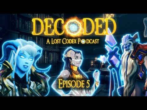 Decoded: Episode 5 - Let's Talk Draenei Part 1| The Lost Codex Podcast