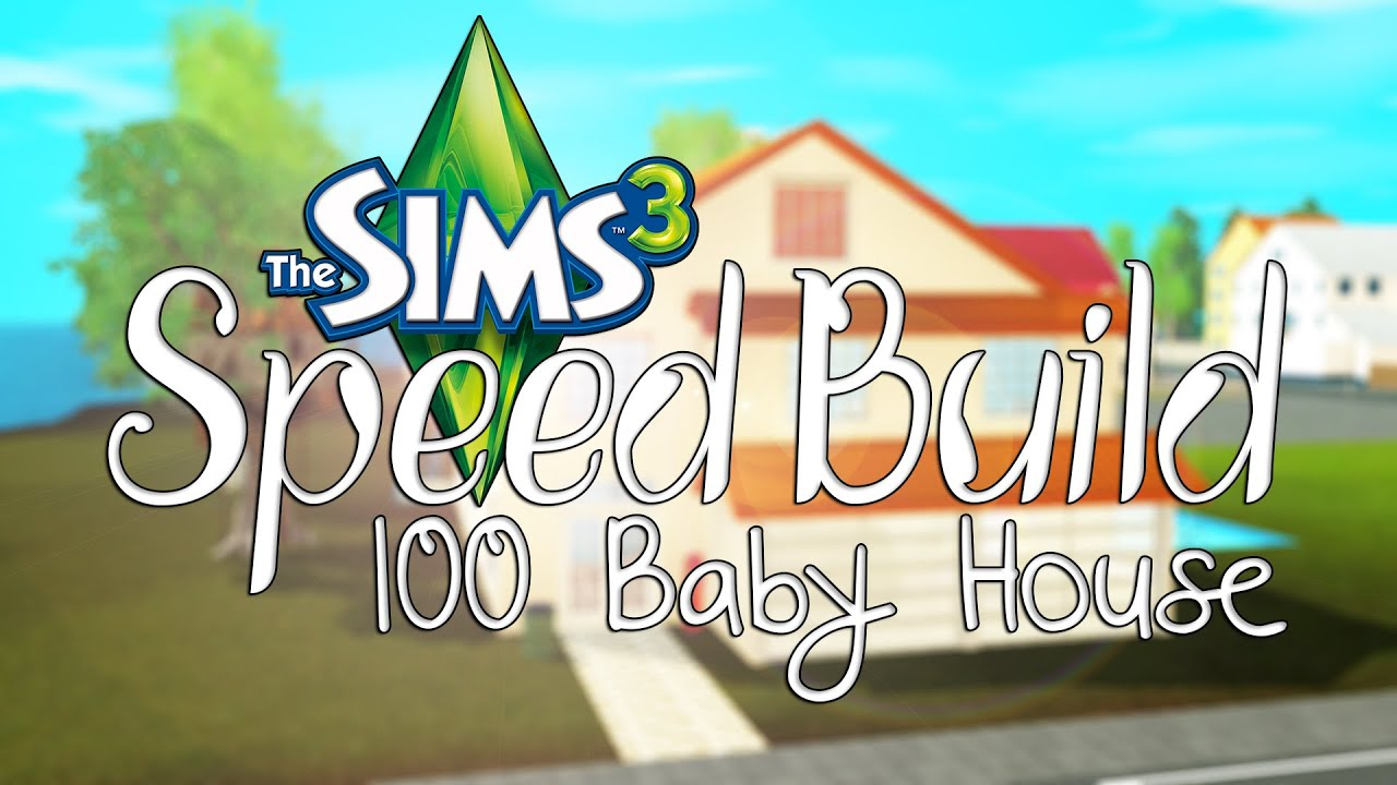 Sims   Baby Challenge House Speed Build