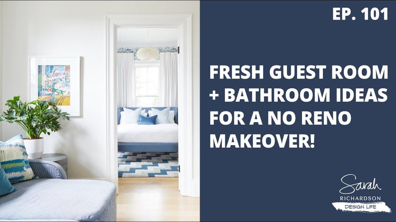Design Life: Red Brick Redo: Fresh Guest Room + Bathroom Ideas for a No Reno Makeover! (Ep. 101)