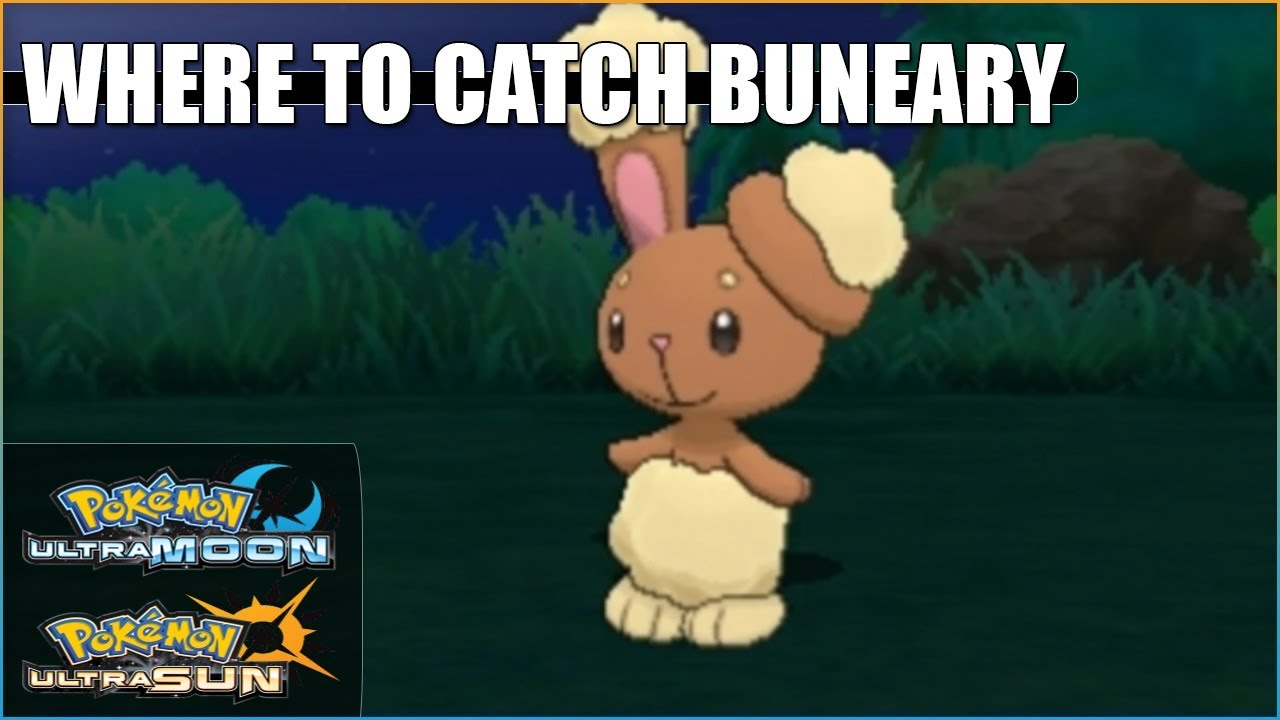 Where To Catch Buneary In Pokemon Ultra Sun And Ultra Moon Youtube