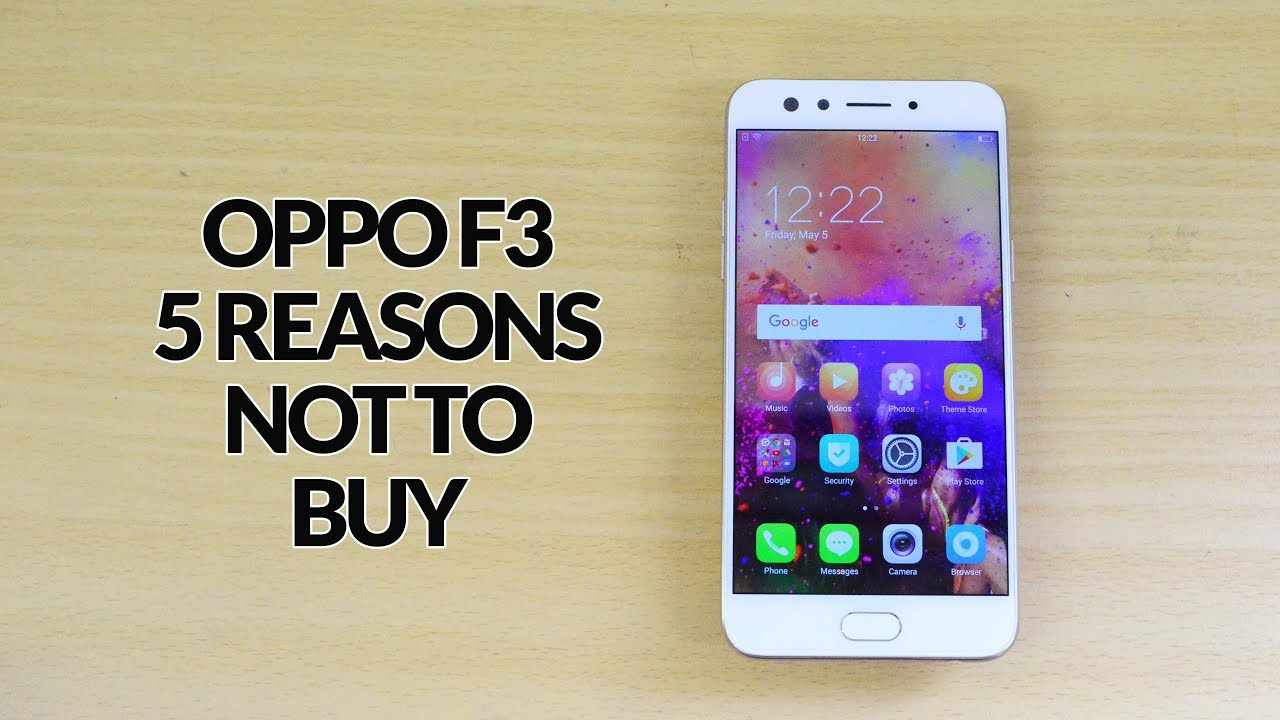 5 Reasons NOT to Buy Oppo F3 (Problems with Oppo F3)
