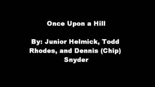 Once Upon a Hill