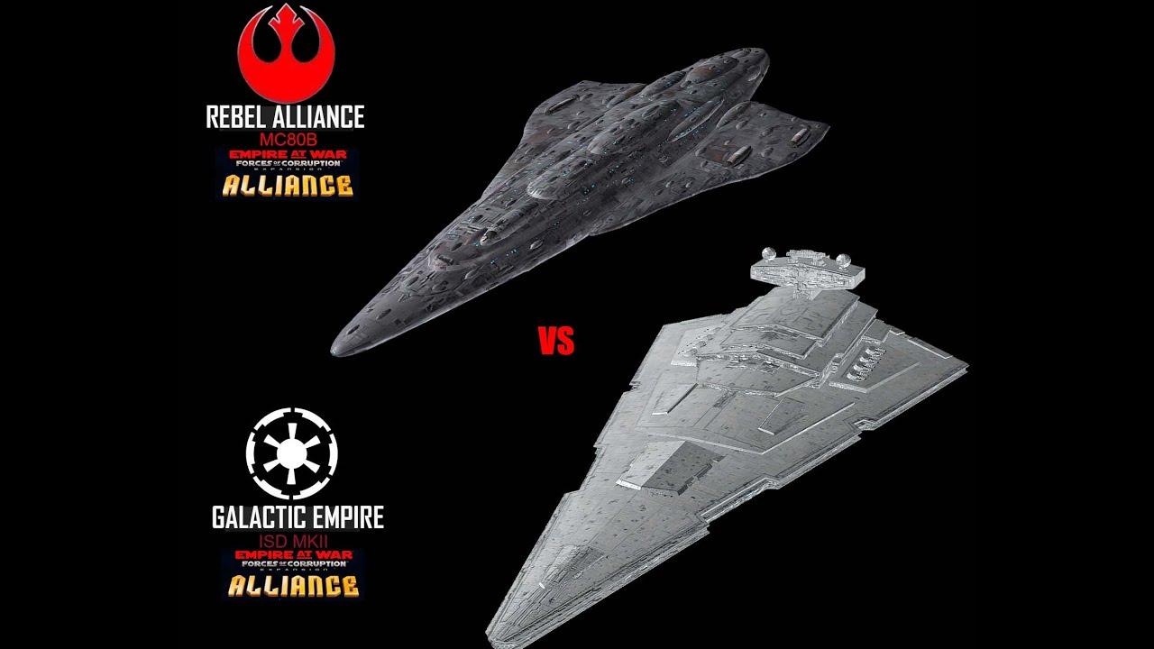 Star Wars | Empire at War | FOC Alliance | ISD MKII vs MC80B