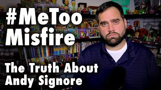 #MeToo Misfire -  An Honest Defense of Andy Signore