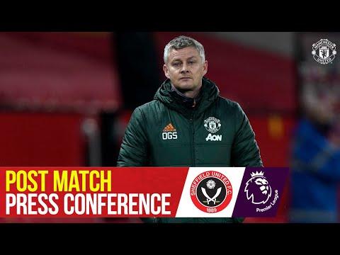 Ole Gunnar Solskjaer | Post Match Press Conference | Manchester United 1-2 Sheffield United
