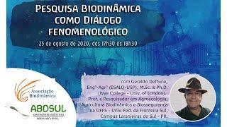 Pesquisa Biodinâmica como Diálogo Fenomenológico com Geraldo Deffune [CONVERSAS BIODINÂMICAS]