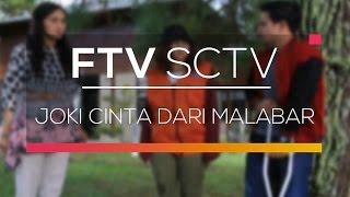 Video FTV SCTV - Joki Cinta dari Malabar download MP3, 3GP, MP4, WEBM, AVI, FLV September 2018